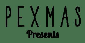 Pexmas Proudly Presents